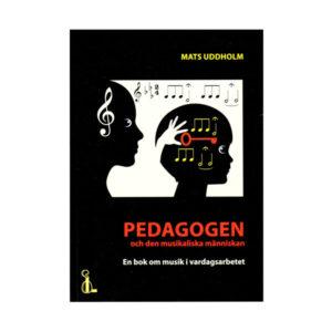 Pedagogen och den musikaliska människan