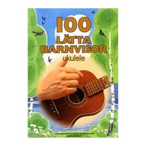 100 Lätta Barnvisor | Ukulele